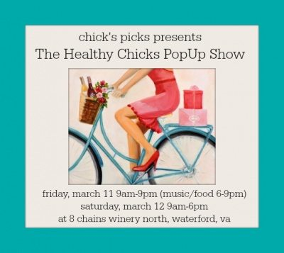 Healthy Chicks Pop-Up Show @ 8 Chains North Winery | Waterford | Virginia | United States